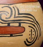 L'Art céramique des Kali'na
