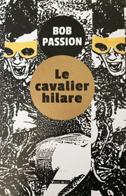 Le Cavalier hilare inaugure notre collection Vents noirs !