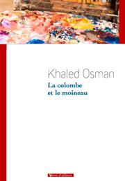 La colombe et le moineau de Khaled Osman