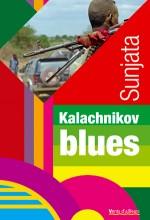 Kalachnikov blues
