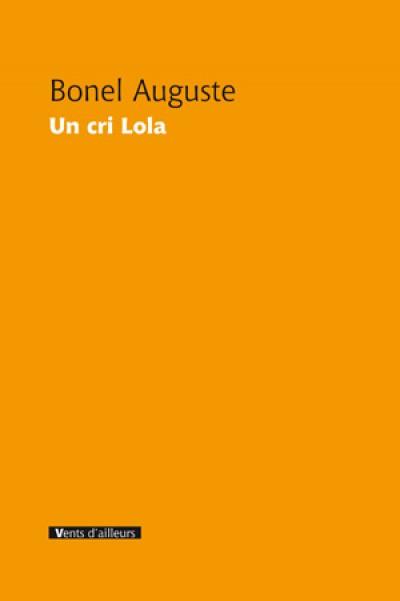 Un cri Lola